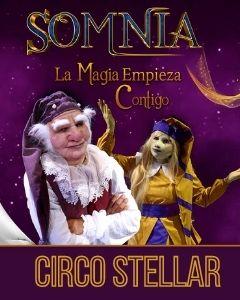 Somnia nuevo espectáculo del circo Stellar